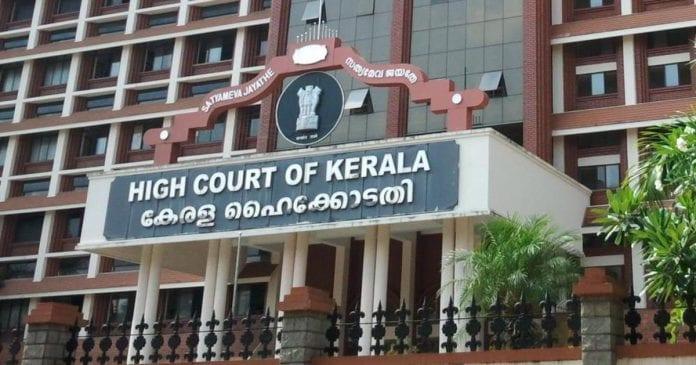 Kerala High Court, coronavirus, COVID-19, Coronavirus outbreak, coranavirus shutdown, Kerala